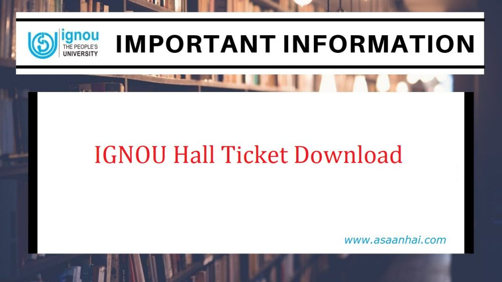 IGNOU Hall Ticket Download